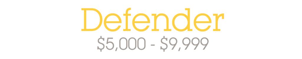 Defender - $5,000-$9,999