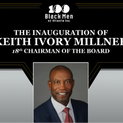 Director of Operations Keith Millner Appointed Chairman of 100 Black Men of Atlanta Board of Directors